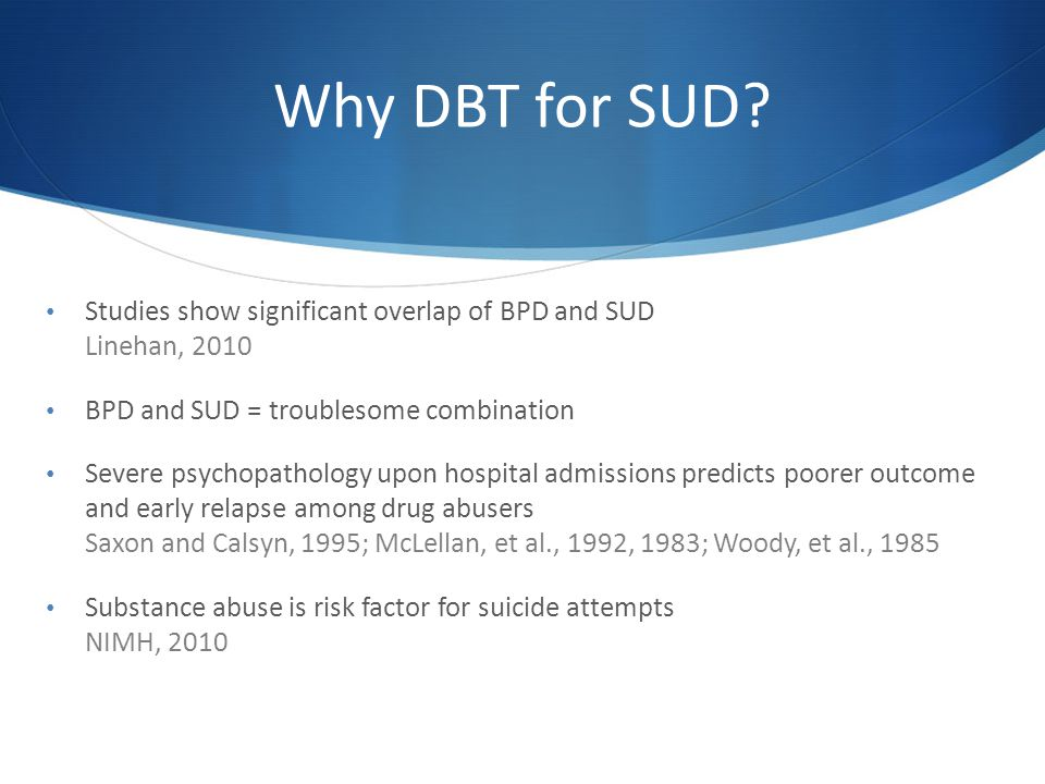 Why DBT for SUD.