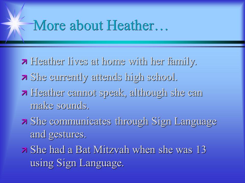 Personal Story:Heather Sherman äTäTäTäThis is Heather.