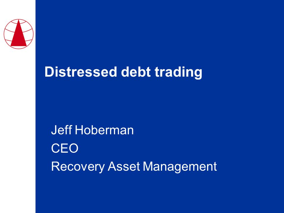 Distressed debt trading Jeff Hoberman CEO Recovery Asset Management