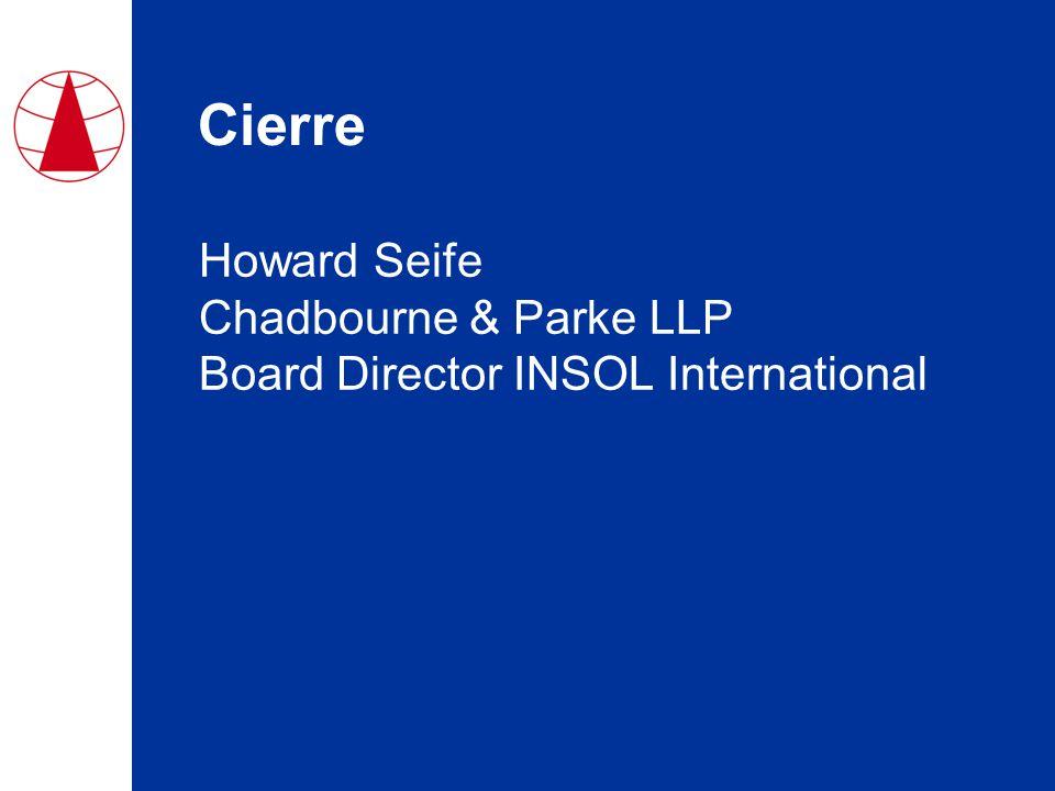 Cierre Howard Seife Chadbourne & Parke LLP Board Director INSOL International