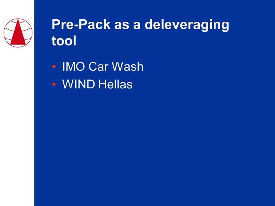 Pre-Pack as a deleveraging tool IMO Car Wash WIND Hellas