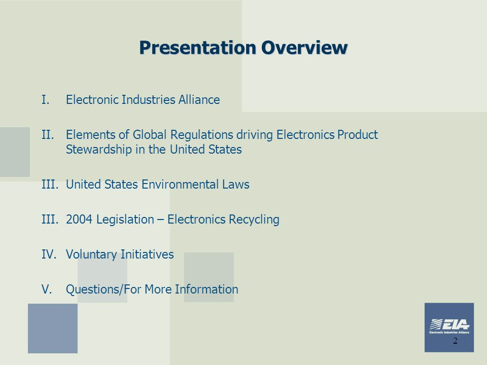 3  2,500 Members  80% of a $430 billion industry  Unique alliance structure  Environmental Issues Council Public Policy Meetings & Networking Standards & Technology Electronic Industries Alliance