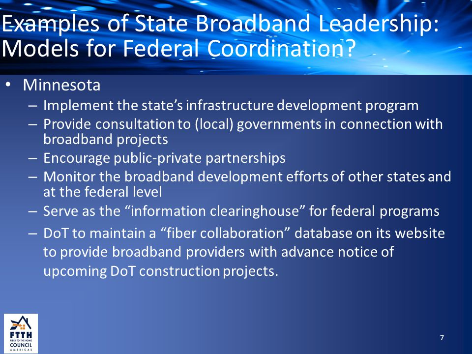 Examples of State Broadband Leadership: Models for Federal Coordination.