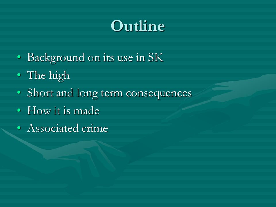 Outline Background on its use in SKBackground on its use in SK The highThe high Short and long term consequencesShort and long term consequences How it is madeHow it is made Associated crimeAssociated crime