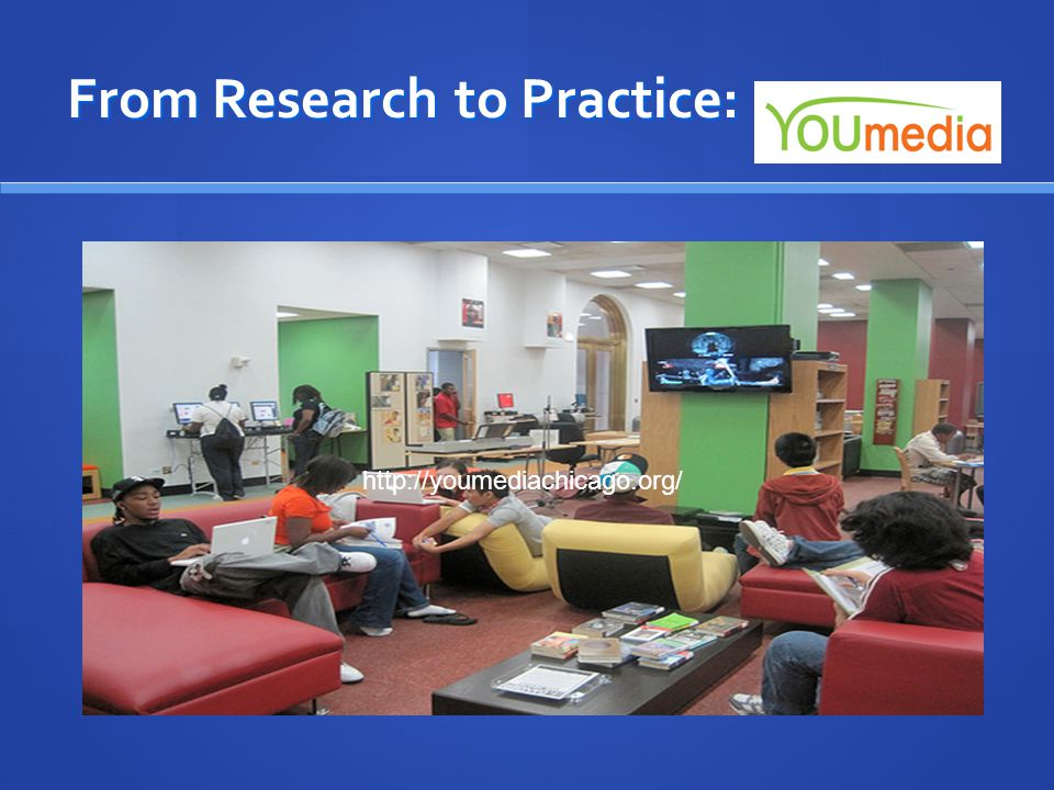 From Research to Practice: http://youmediachicago.org/