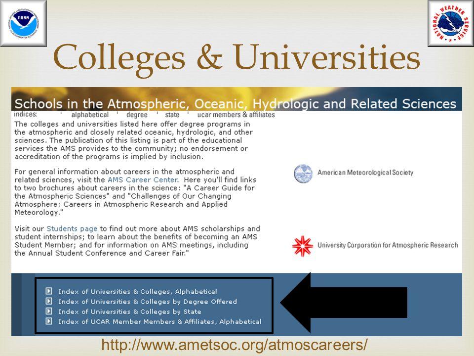  Heather.Sheffield@noaa.gov Colleges & Universities http://www.ametsoc.org/atmoscareers/