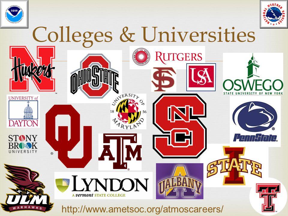  Colleges & Universities http://www.ametsoc.org/atmoscareers/