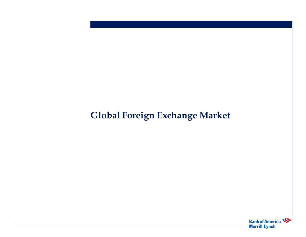 4 ■Globalization of economic activity and the gradual adoption of floating exchange rates makes it virtually impossible for firms to avoid exposure to foreign currency risk.