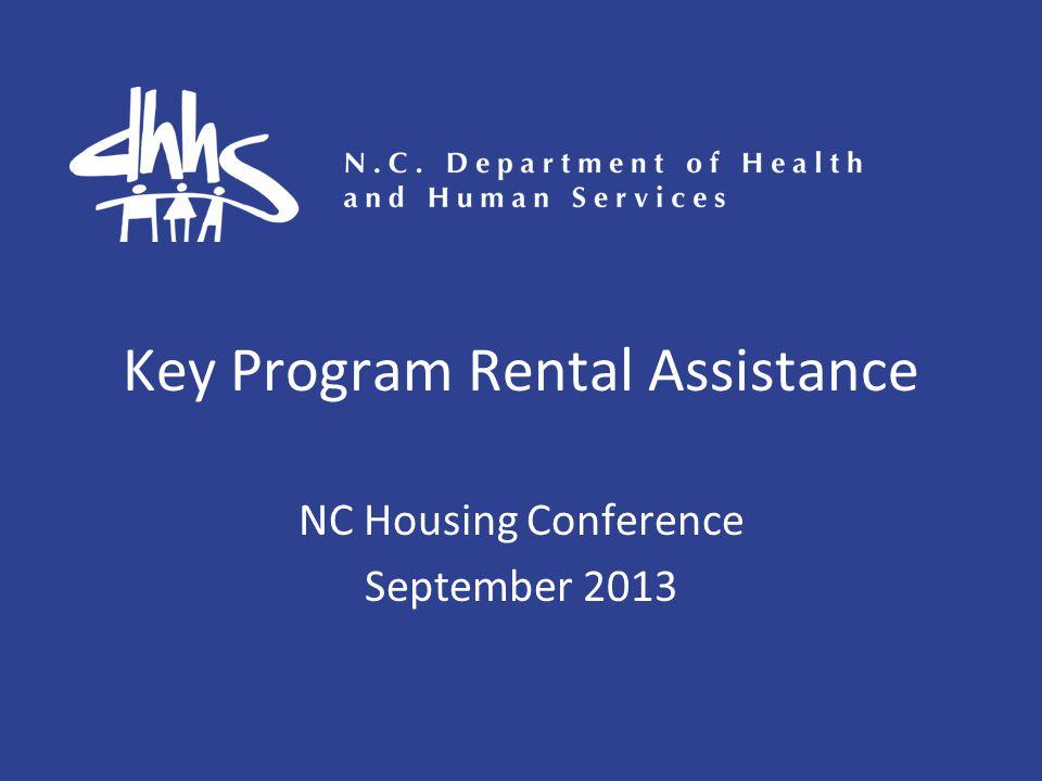 Key Program Rental Assistance NC Housing Conference September 2013