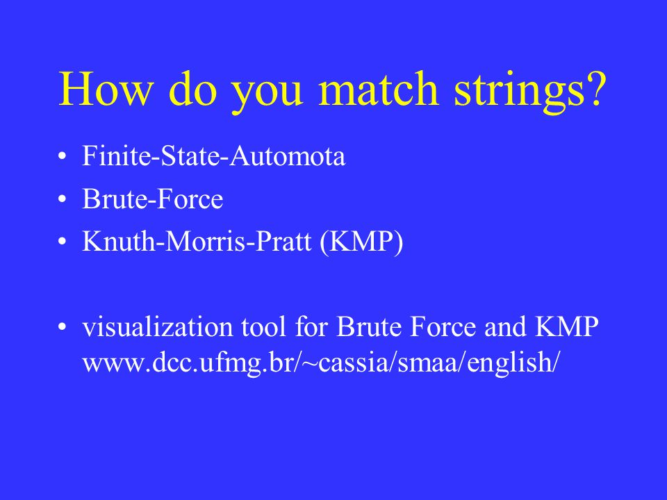 How do you match strings.