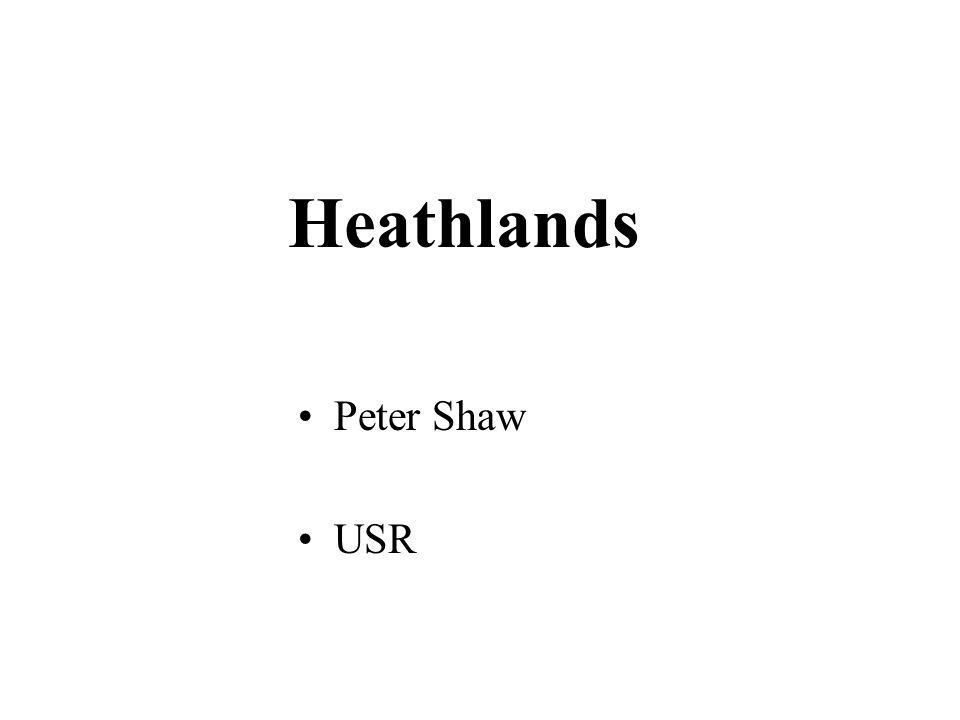 Heathlands Peter Shaw USR