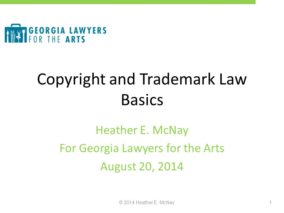 © 2014 Heather E.McNay12 Who owns Copyright.