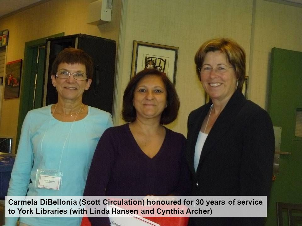 Carmela DiBellonia (Scott Circulation) honoured for 30 years of service to York Libraries (with Linda Hansen and Cynthia Archer)