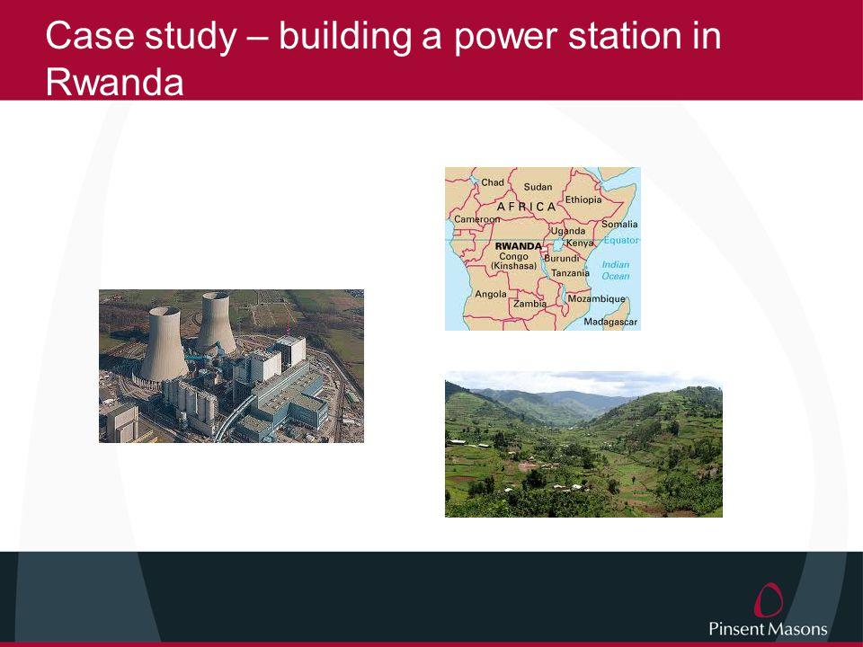 Case study – building a power station in Rwanda