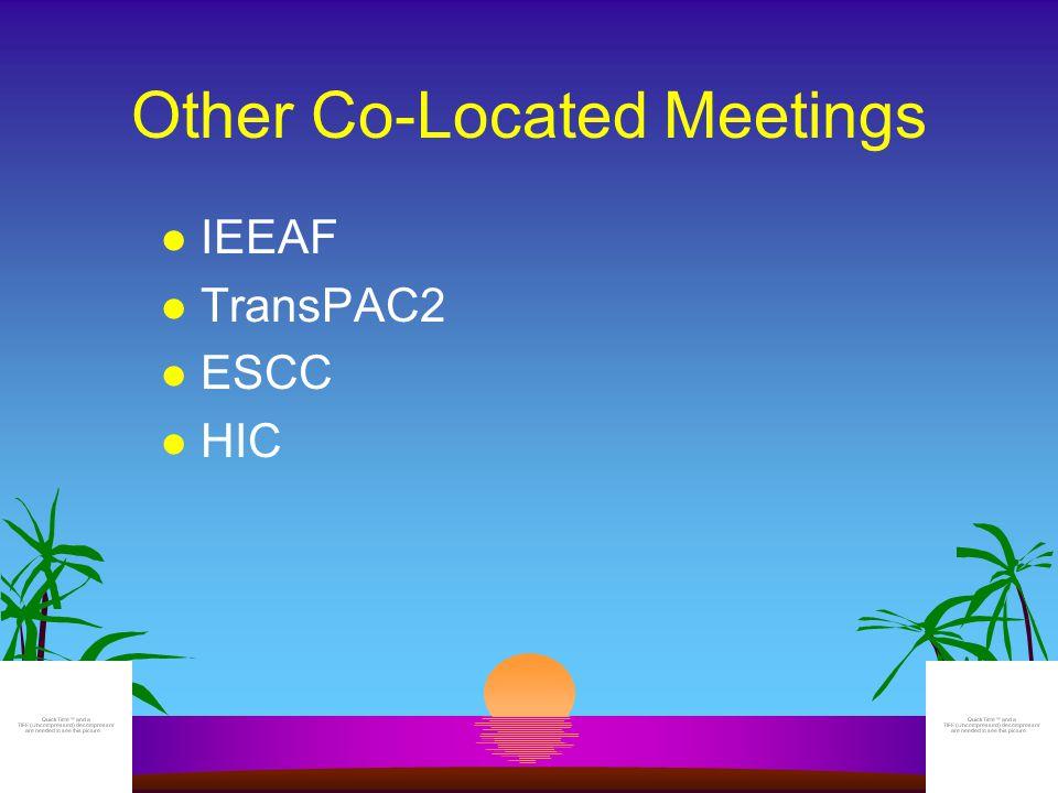 Social Events l Joint reception Tuesday evening l Thursday APAN reception at Kapiolani Community College (TransPAC2)