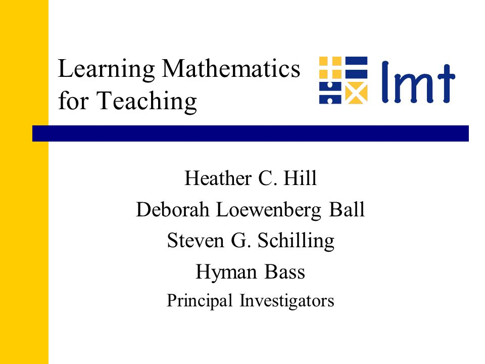 Learning Mathematics for Teaching The Learning Mathematics for Teaching (LMT) project develops and uses multiple- choice measures of teachers content knowledge for teaching mathematics.