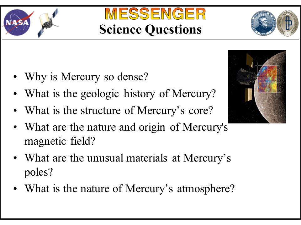 Science Questions Why is Mercury so dense. What is the geologic history of Mercury.