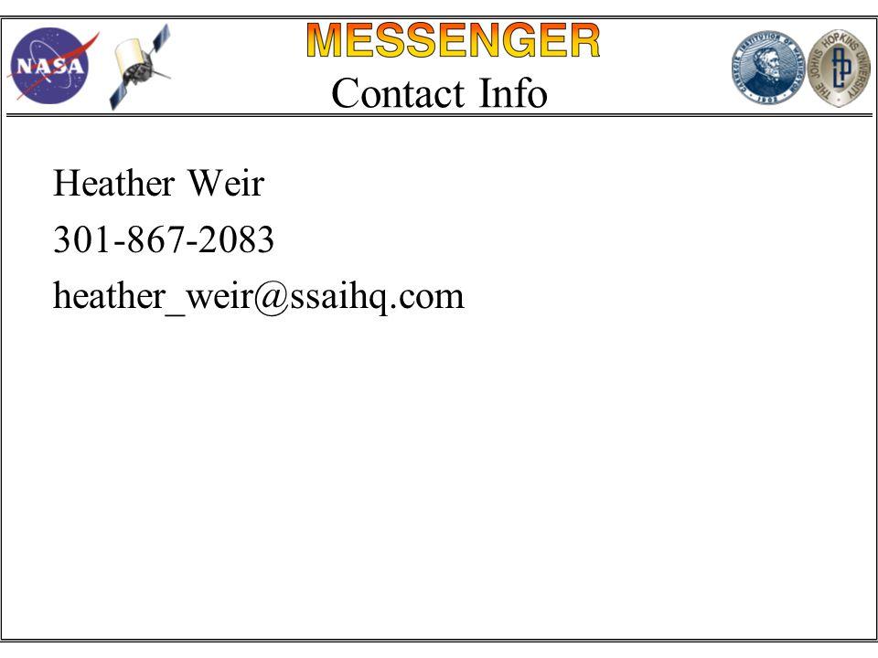 Contact Info Heather Weir 301-867-2083 heather_weir@ssaihq.com