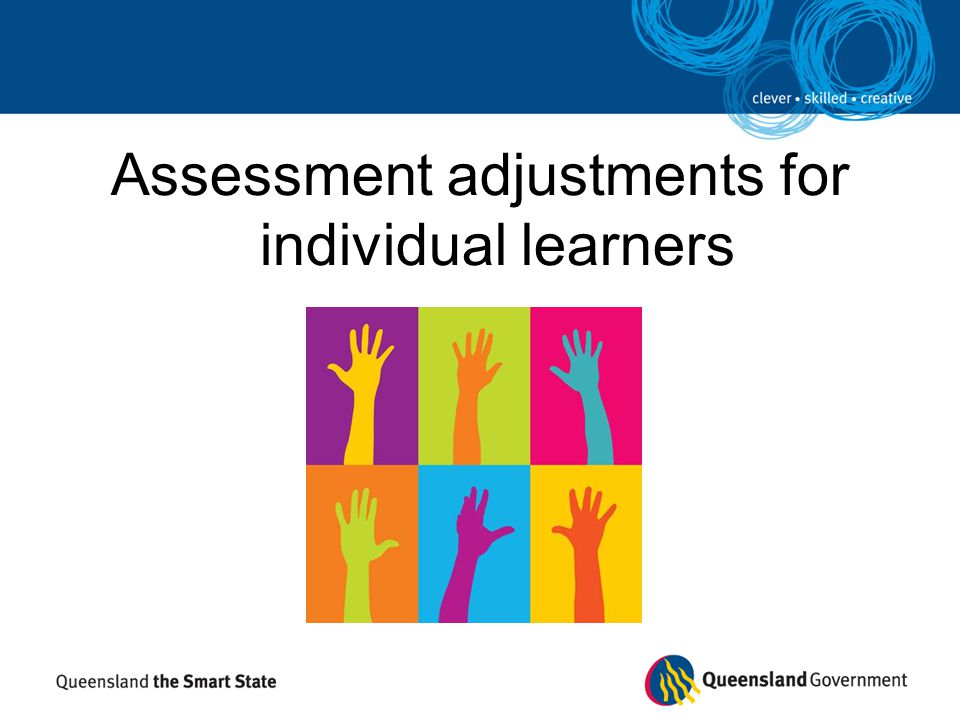 Assessment adjustments for individual learners