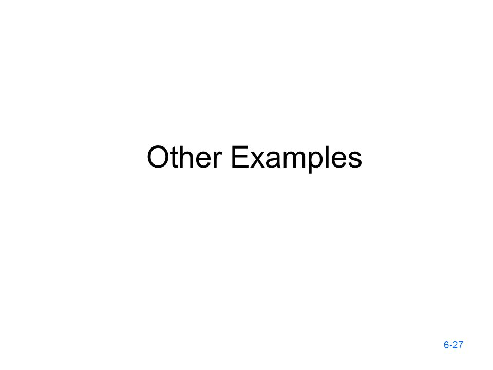 Other Examples 6-27