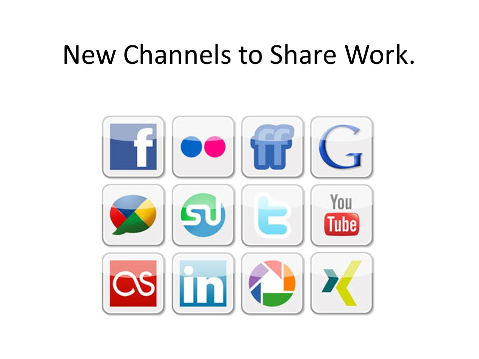 New Channels to Share Work.