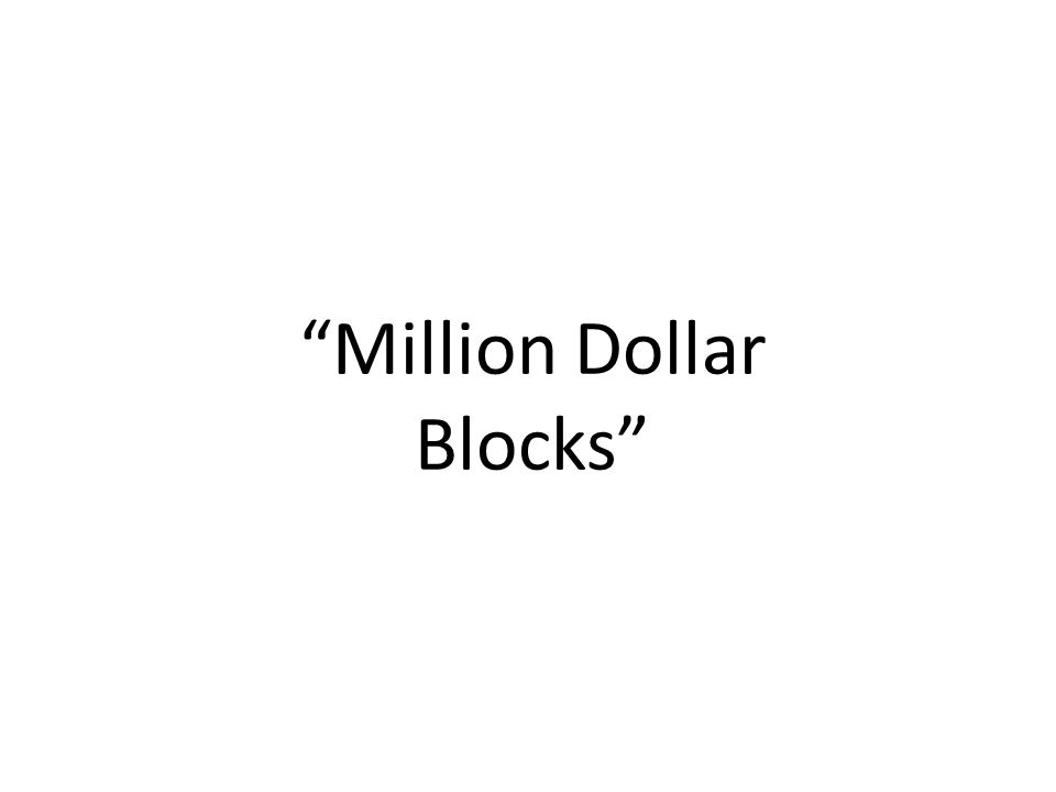 Million Dollar Blocks