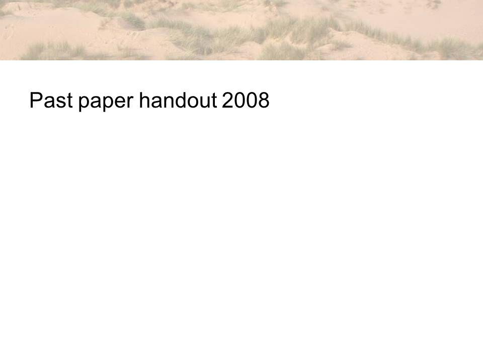 Past paper handout 2008