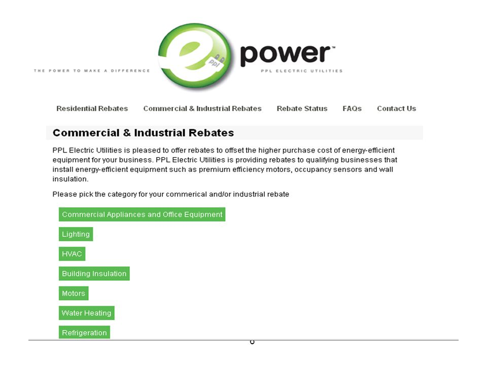 17 Custom Incentive Limitations Projects requiring little or no capital investment do not qualify- includes routine maintenance, operational, behavioral, or settings/changes that cannot be reasonable expected to operate permanently Fuel Switching doesn't qualify Back-up or redundant equipment will not qualify