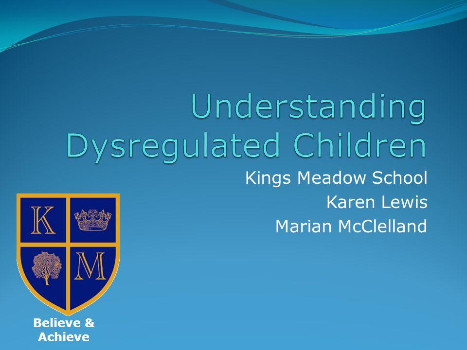 Kings Meadow School Karen Lewis Marian McClelland Believe & Achieve