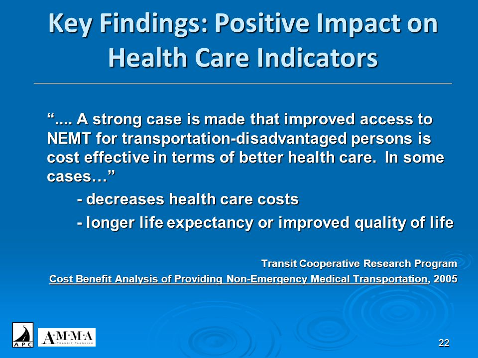 22 Key Findings: Positive Impact on Health Care Indicators ___________________________________________________________________________________________