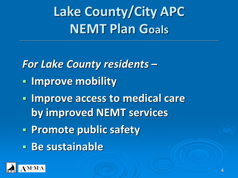 4 Lake County/City APC NEMT Plan G oals ______________________________________________________________________________________________________________