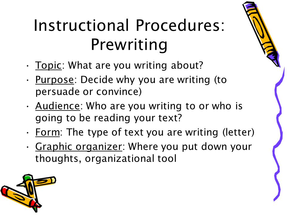 Instructional Procedures: Editing Editing is reading word-by-word This is where we will locate and correct errors Proofread for spelling, capitalization, and punctuation Students use proofreaders marks