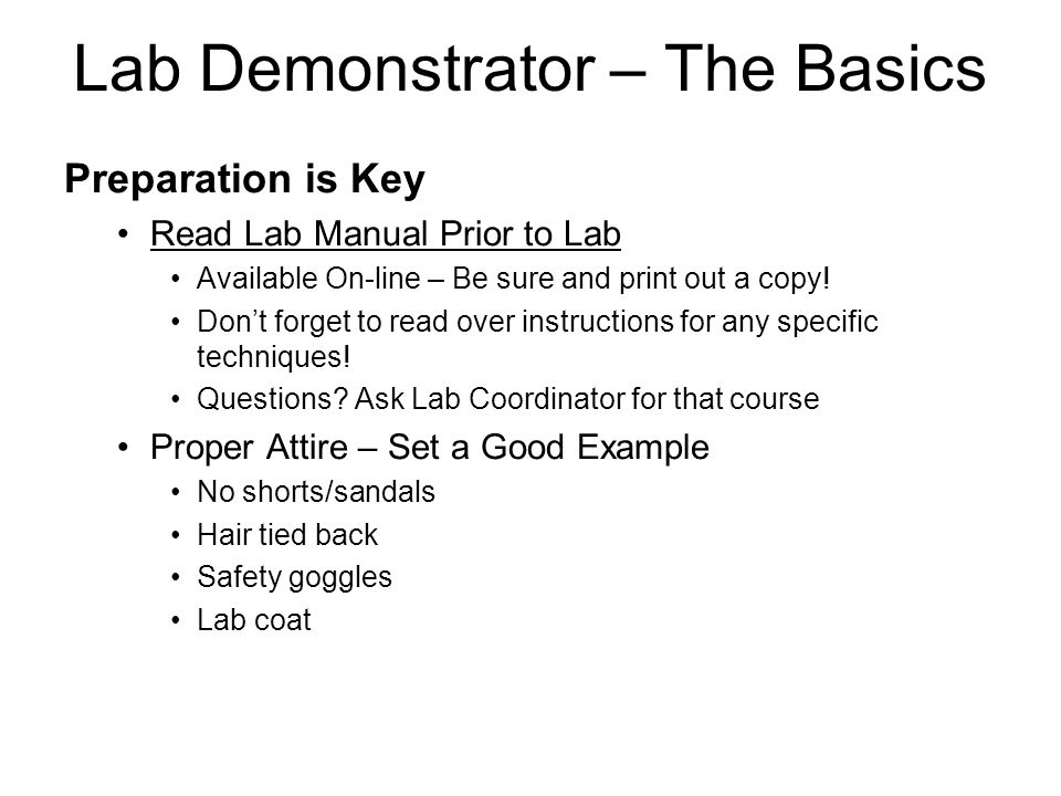 Preparation is Key Read Lab Manual Prior to Lab Available On-line – Be sure and print out a copy.
