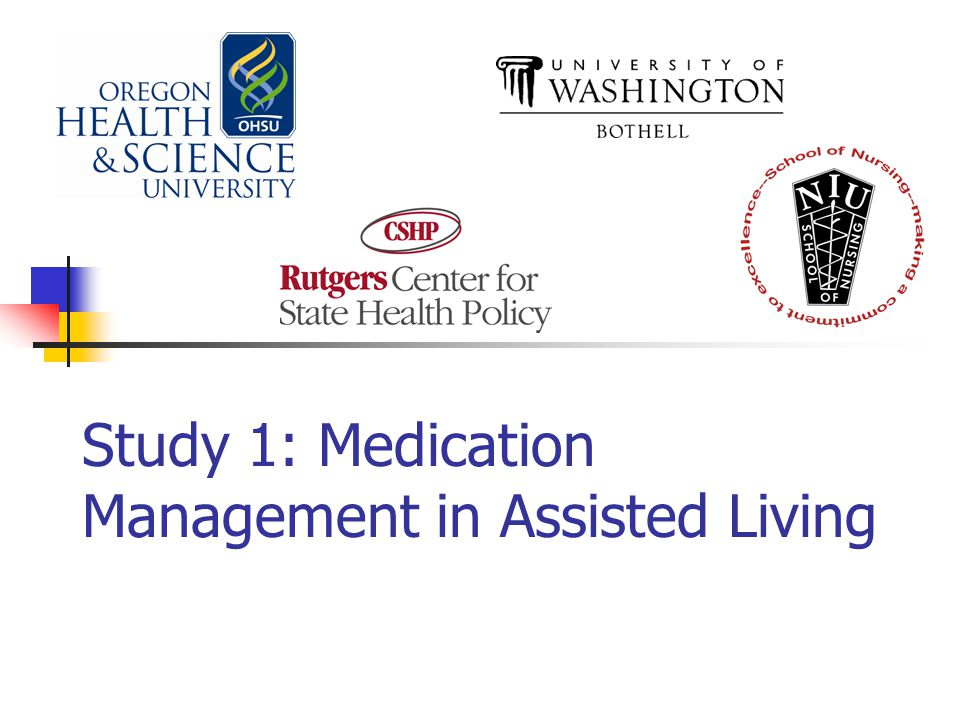 Study 1: Medication Management in Assisted Living