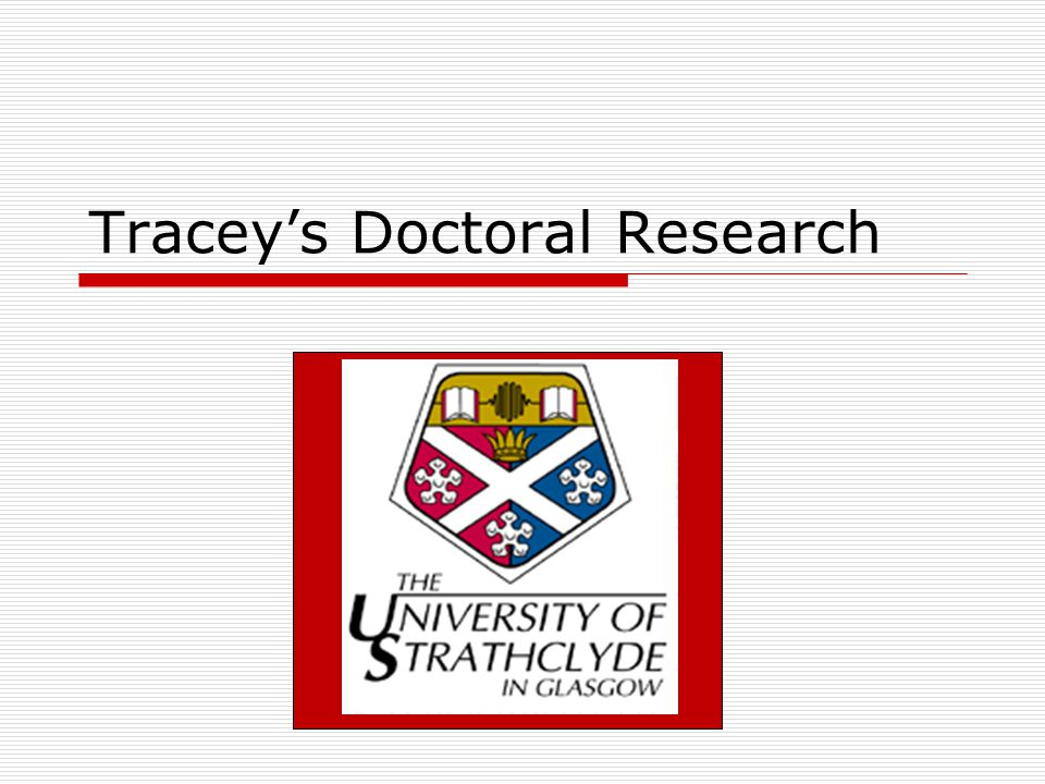 Tracey's Doctoral Research