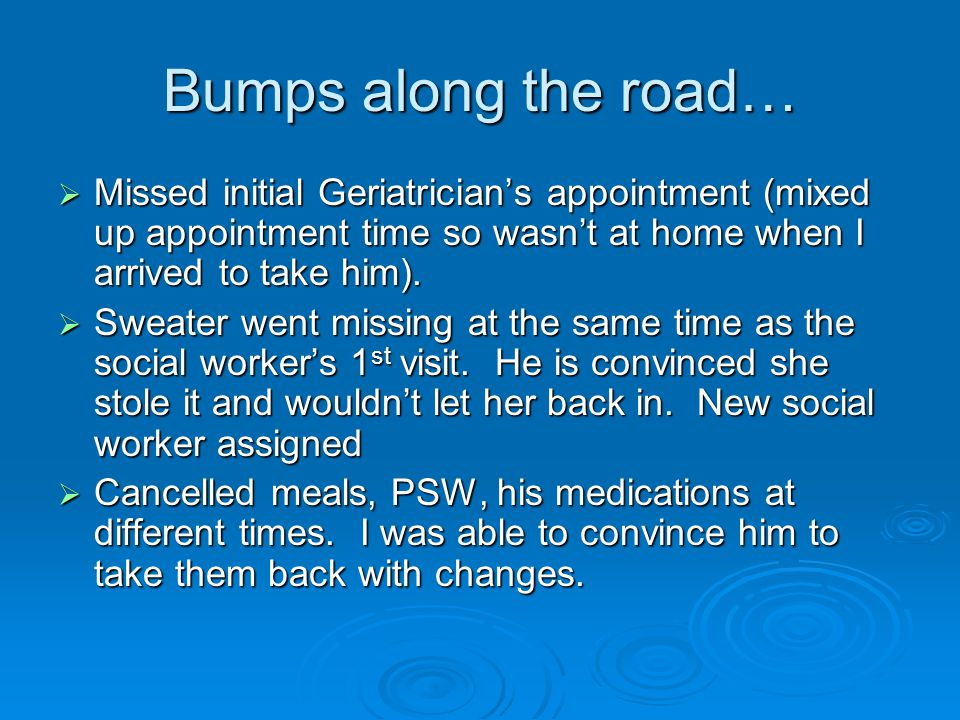Bumps along the road…  Missed initial Geriatrician's appointment (mixed up appointment time so wasn't at home when I arrived to take him).  Sweater