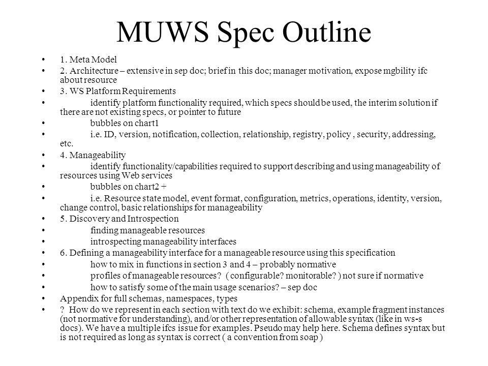 MUWS Spec Outline 1. Meta Model 2.