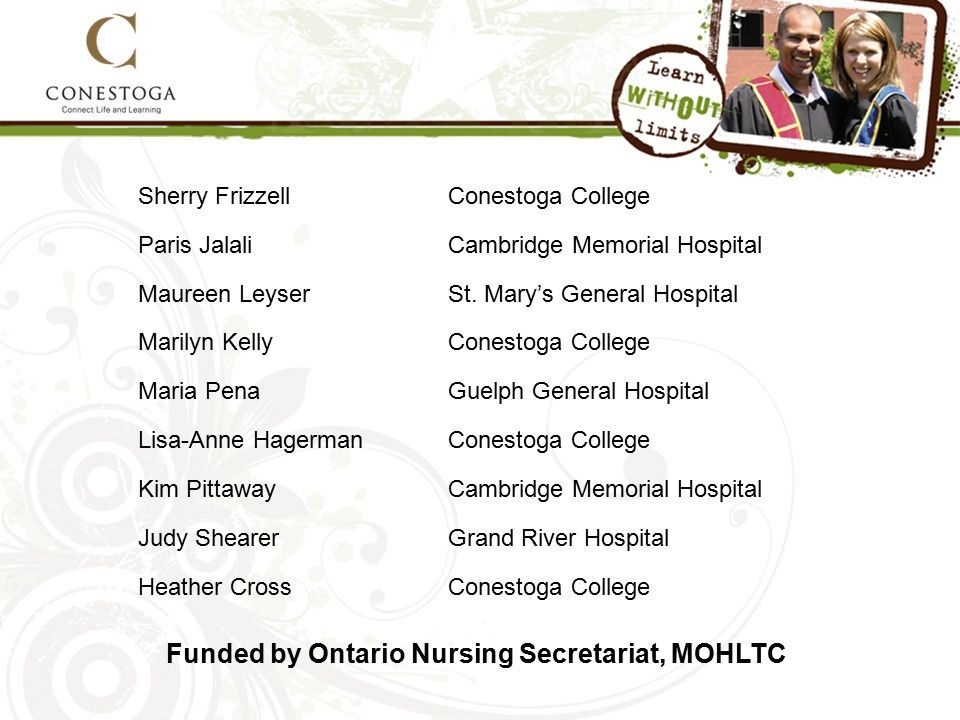 Sherry FrizzellConestoga College Paris JalaliCambridge Memorial Hospital Maureen LeyserSt.