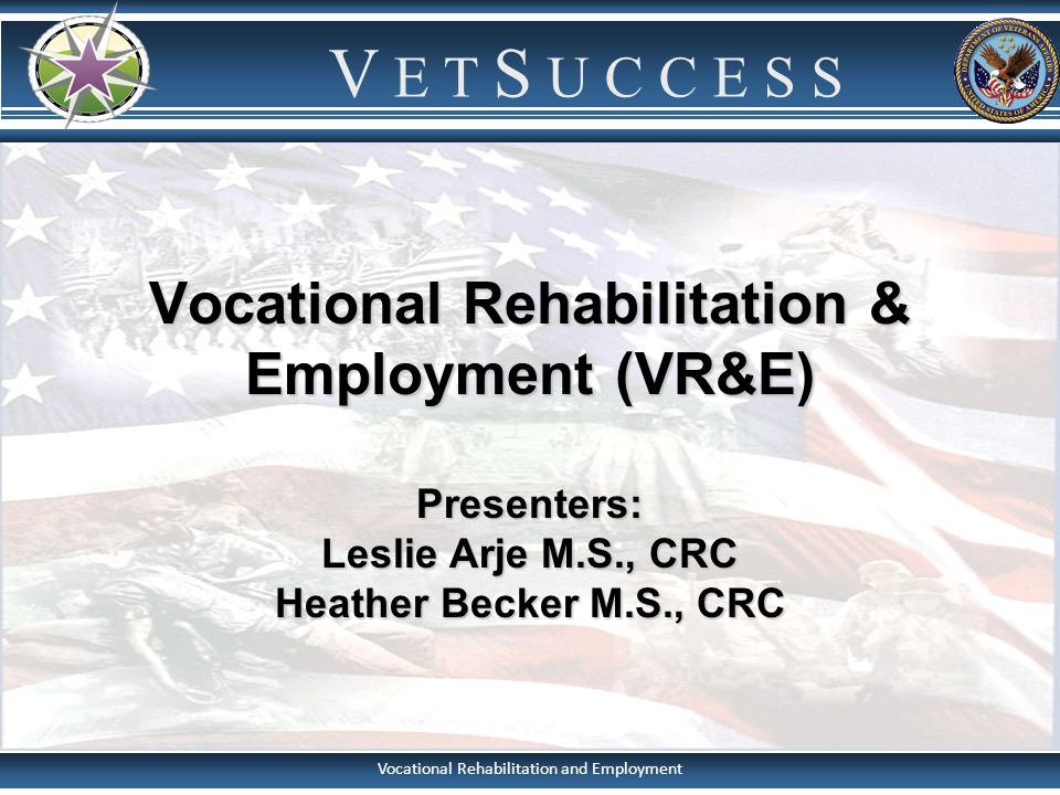 Title 38, CFR, Chapter 31 2 The VR&E program assists veterans with service- connected disabilities in overcoming barriers to employment to allow them to prepare for, find, and keep suitable employment.