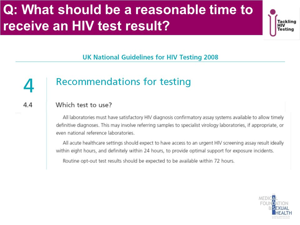 Q: What should be a reasonable time to receive an HIV test result?