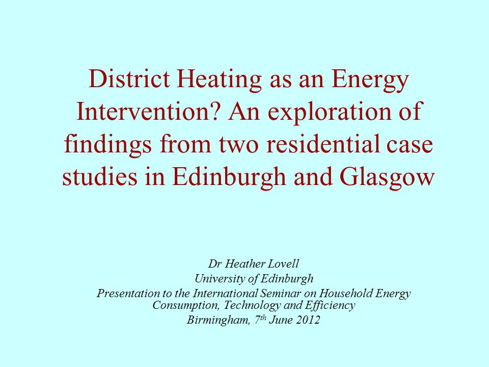 District Heating as an Energy Intervention.
