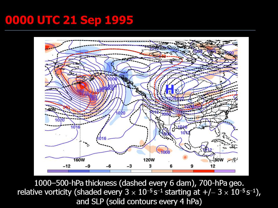 0000 UTC 21 Sep 1995 H 1000–500-hPa thickness (dashed every 6 dam), 700-hPa geo. relative vorticity (shaded every 3  10  5 s  1 starting at +/  3