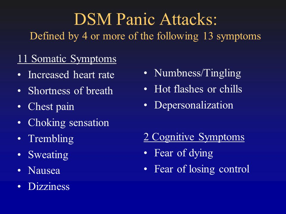Panic Disorder Recurrent unexpected panic attacks Criterion B Worry about future attacks Worry about the consequences of the attack (i.e., having a heart attack) Substantial behavioral changes in response to the attacks