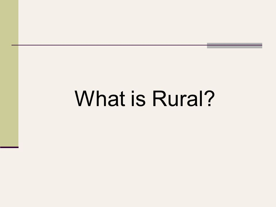 What is Rural