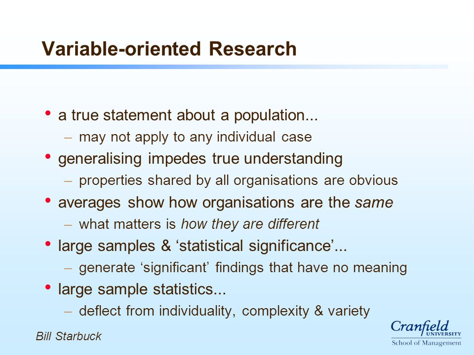 Variable-oriented Research  a true statement about a population...