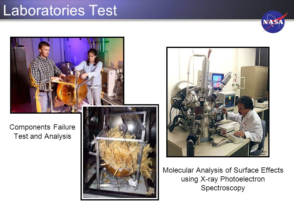 Laboratories Test Components Failure Test and Analysis Molecular Analysis of Surface Effects using X-ray Photoelectron Spectroscopy