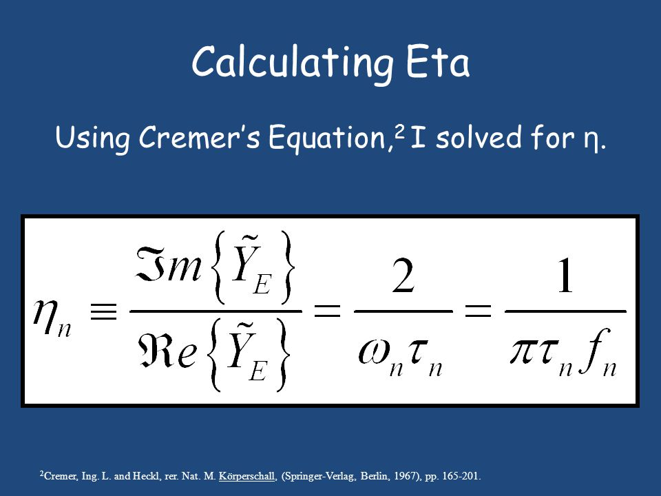 Calculating Eta Using Cremer's Equation, 2 I solved for η.