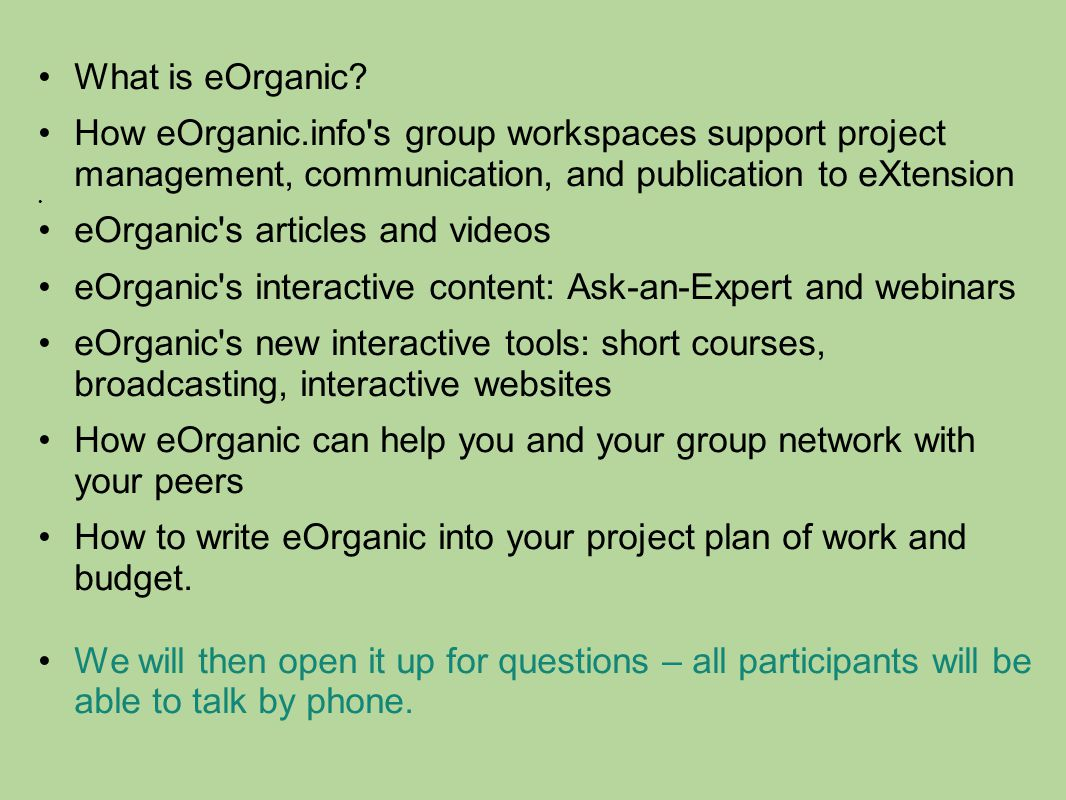 What is eOrganic? How eOrganic.info's group workspaces support project management, communication, and publication to eXtension eOrganic's articles and