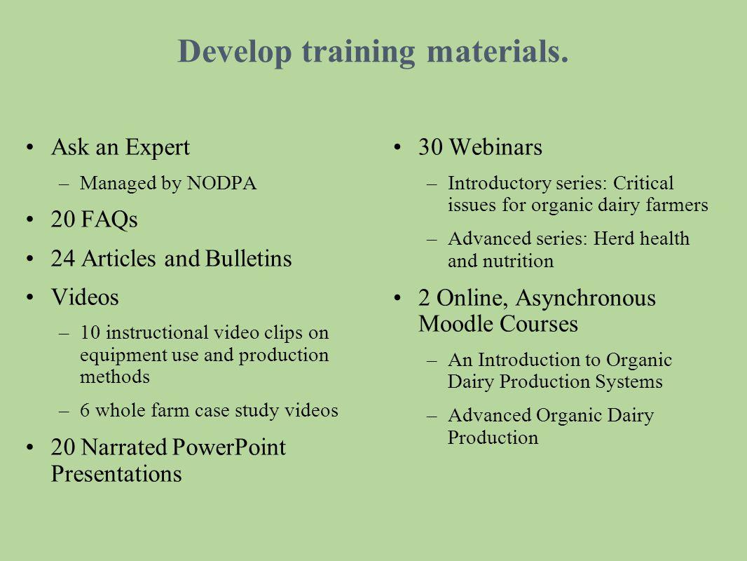 Develop training materials.