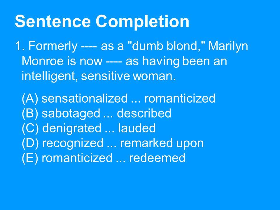 Sentence Completion 1.